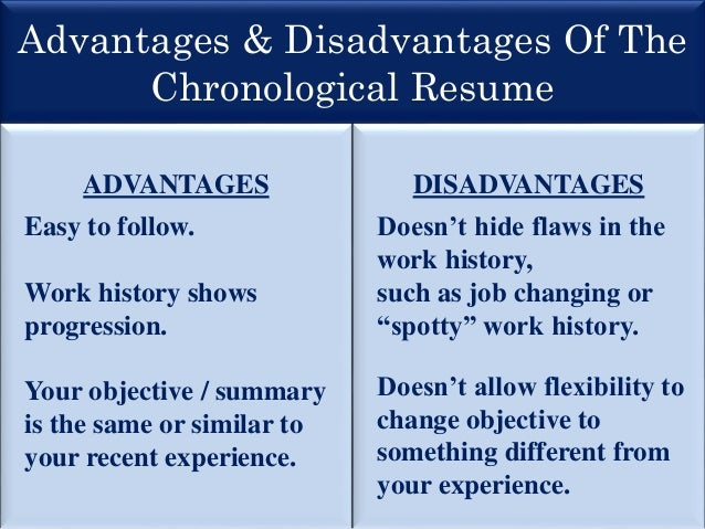 resume advantages disadvantages