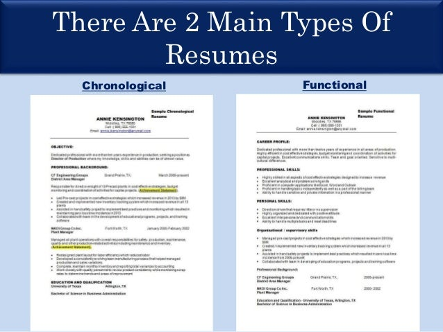 There Are 2 Main Types Of Resumes Chronological Functional