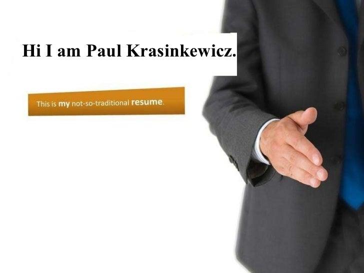 Hi I am Paul Krasinkewicz.