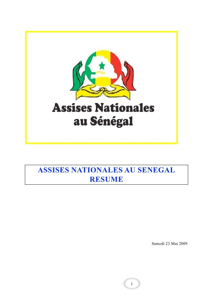 ASSISES NATIONALES AU SENEGAL             RESUME                             Samedi 23 Mai 2009                        1