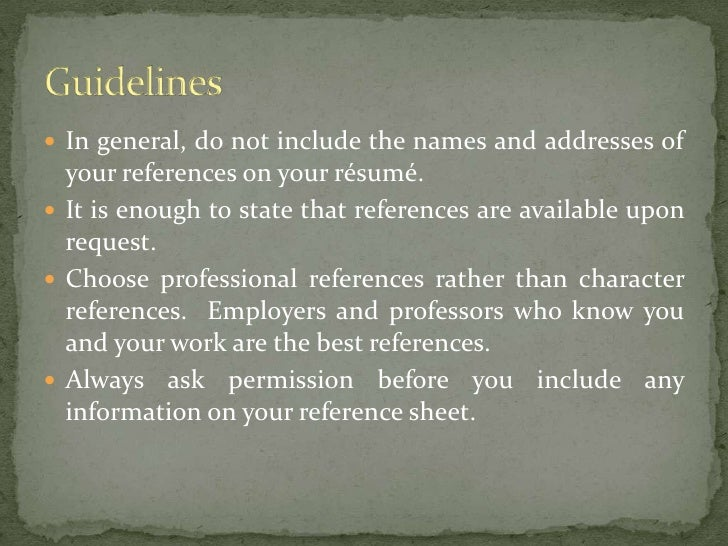 Resume References  Basic Guidelines