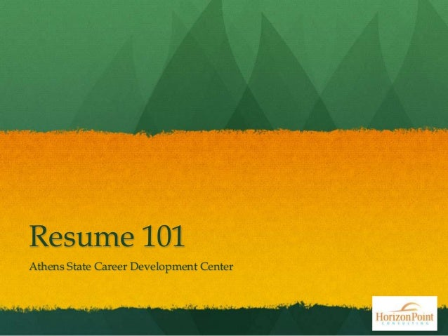 Resume 101 Athens State Career Development Center