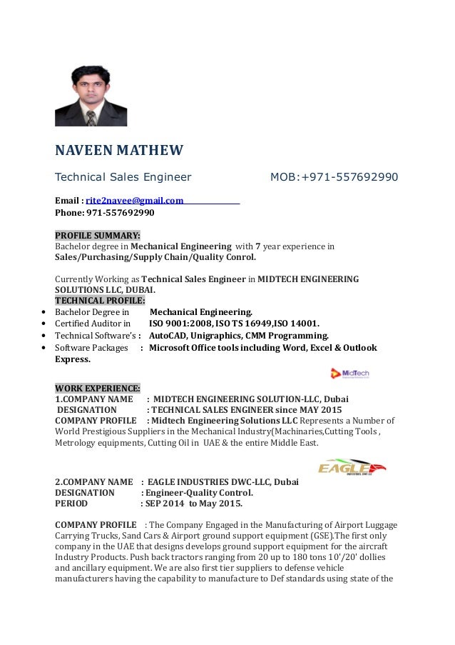 NAVEEN MATHEW Technical Sales Engineer MOB:+971 557692990 Email :  Rite2navee@gmail ...  Sales Engineer Resume