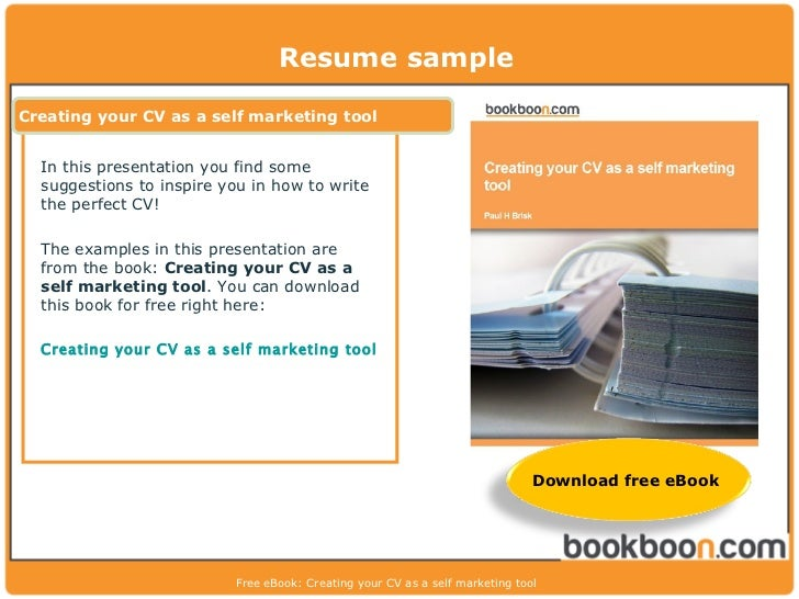 resume samplecreating your cv as a self marketing tool in this presentation you find some suggestions