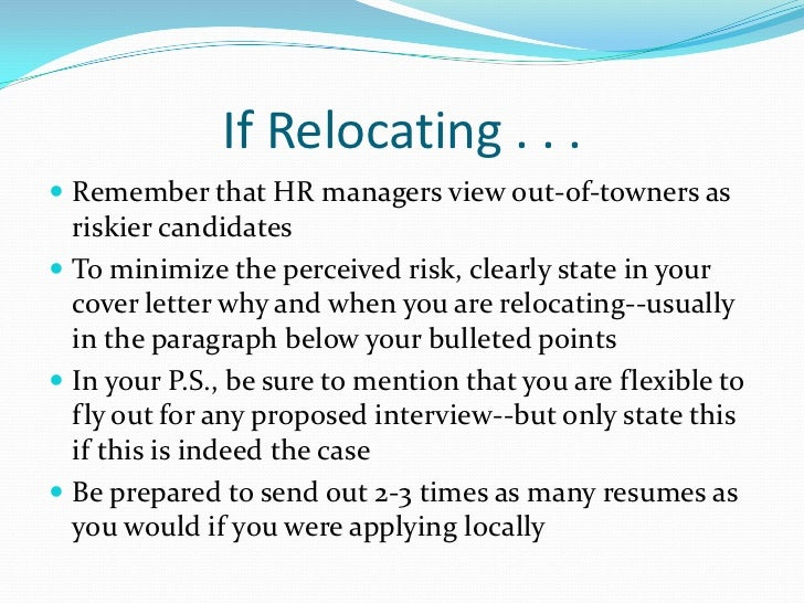 ... 14. If Relocating .  Cover Letter For Relocation