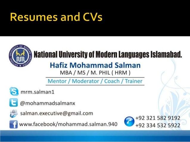  ResumesVS CVs Purpose of a Resume Purpose of a CV Resume Formats & Content CV Formats & Content Differences Between...