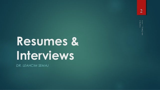 Resumes and interviews 2016