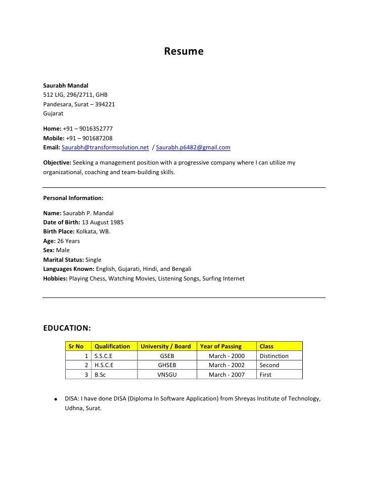 ResumeSaurabh Mandal512 LIG, 296/2711, GHBPandesara, Surat – 394221GujaratHome: +91 – 9016352777Mobile: +91 – 901687208Ema...