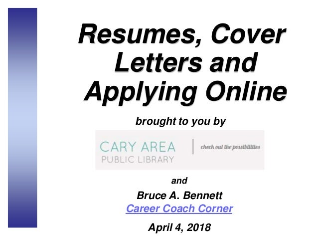 Resumes, Cover Letters And Applying Online Brought To You By And Bruce A.  Bennett ...