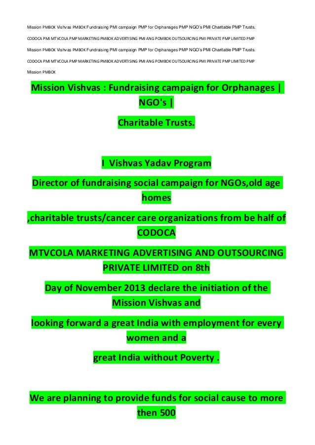 Mission PMBOK Vishvas PMBOK Fundraising PMI campaign PMP for Orphanages PMP NGO's PMI Charitable PMP Trusts. CODOCA PMI MT...