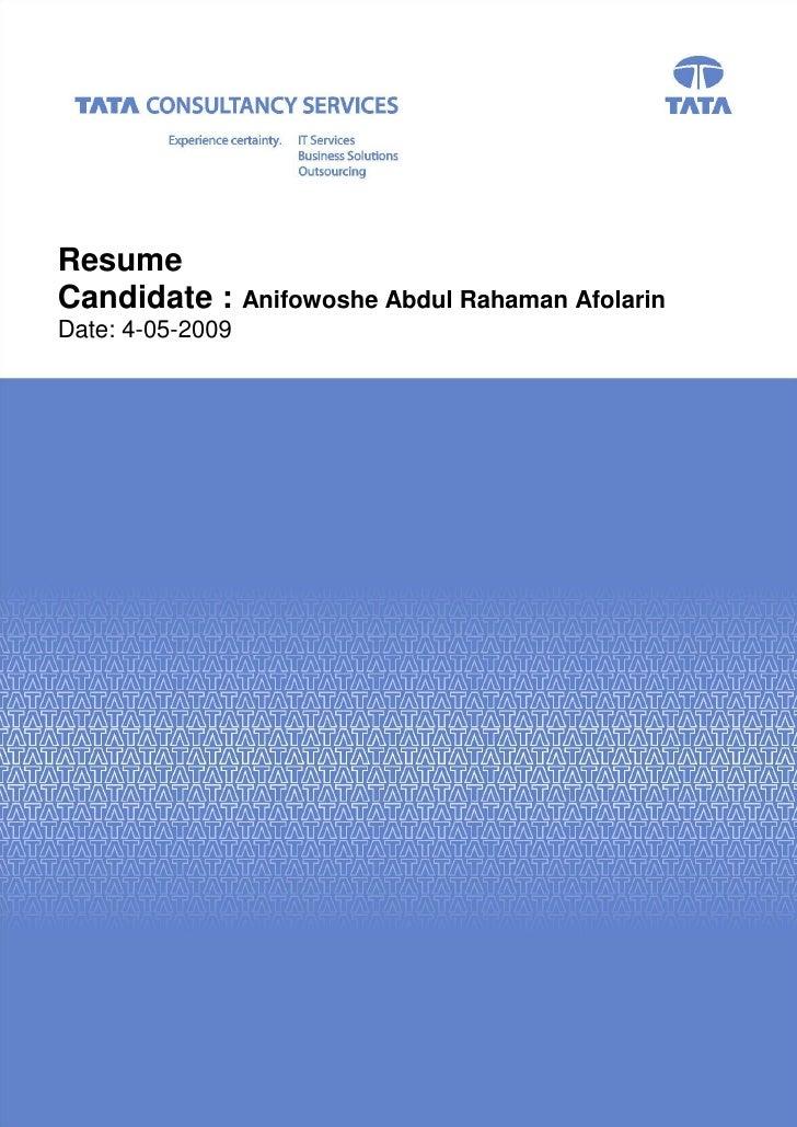 Resume Candidate : Anifowoshe Abdul Rahaman Afolarin Date: 4-05-2009          TCS Confidential