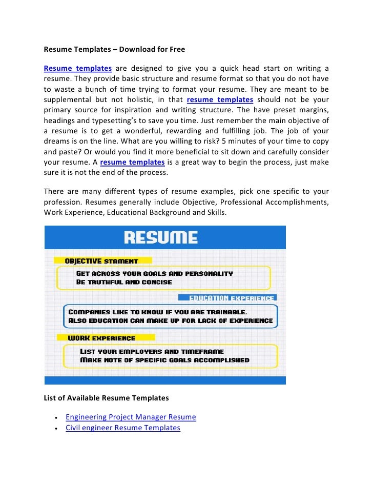 Resume Templates – Download for FreeResume templates are designed to give you a quick head start on writing aresume. They ...