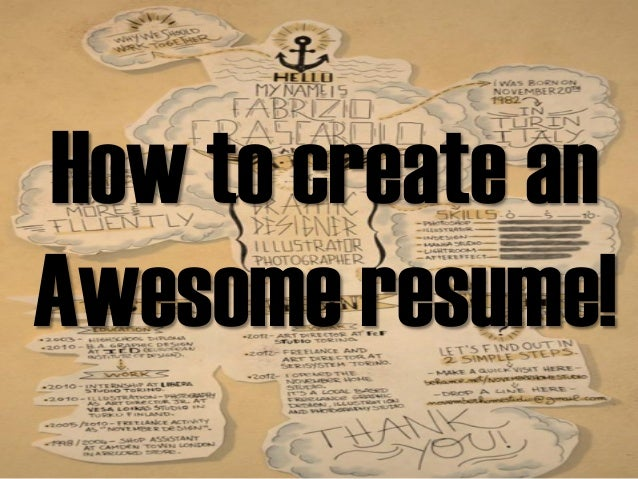 How to create an  Awesome resume!