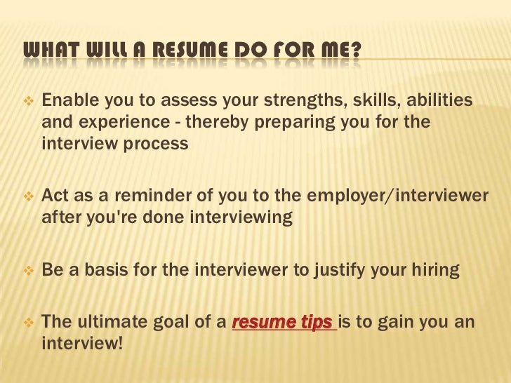 RESUME TIPS FORAN EFFECTIVE RESUME WRITING; 2.  Tips For A Resume