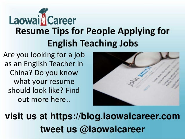 Top Resume Tips When Applying for English Teaching Jobs