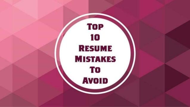 Top 10 Resume Mistakes To Avoid .Irw N [gg U í`¡u0027_u201e U002791 U0027 » ...