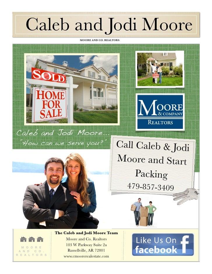"Caleb and Jodi Moore                                MOORE AND CO. REALTORS    Caleb and Jodi Moore...     ""How can we se..."