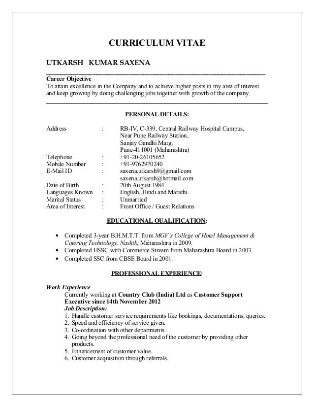 CURRICULUM VITAE UTKARSH KUMAR SAXENA _____________________________________________________________ Career Objective To at...