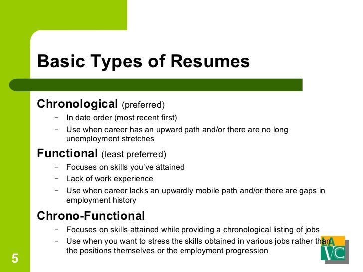 5. Basic Types Of Resumes ...  Types Of Resumes