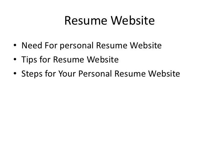 Resume Website• Need For personal Resume Website• Tips for Resume Website• Steps for Your Personal Resume Website
