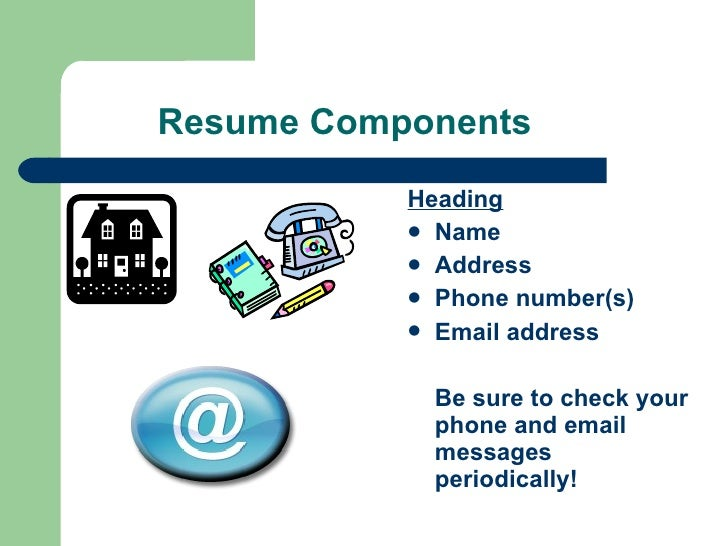 Resume Components ...