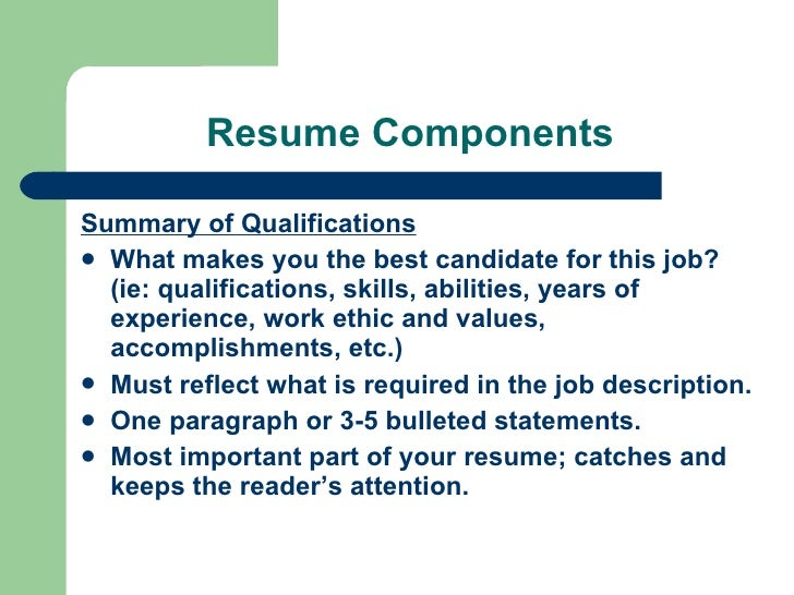 Resume Components ...  Resume Components