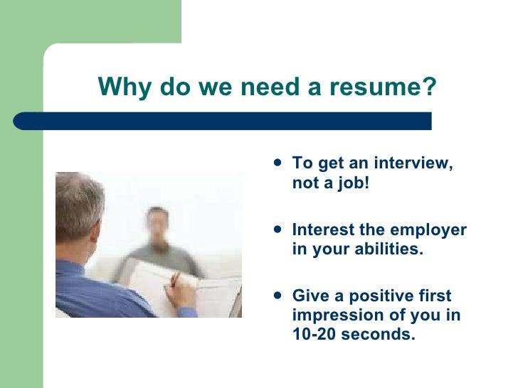 i need a resumes