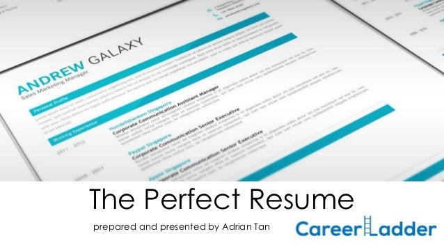 The perfect resume the perfect resume prepared and presented by adrian tan altavistaventures Gallery