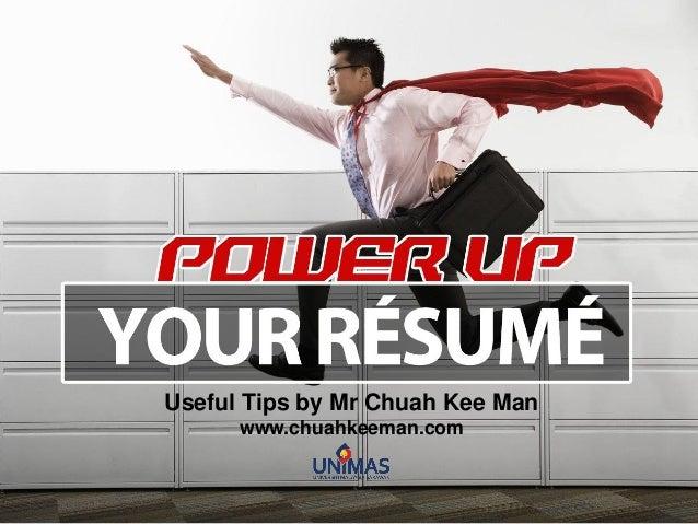 Useful Tips by Mr Chuah Kee Man www.chuahkeeman.com