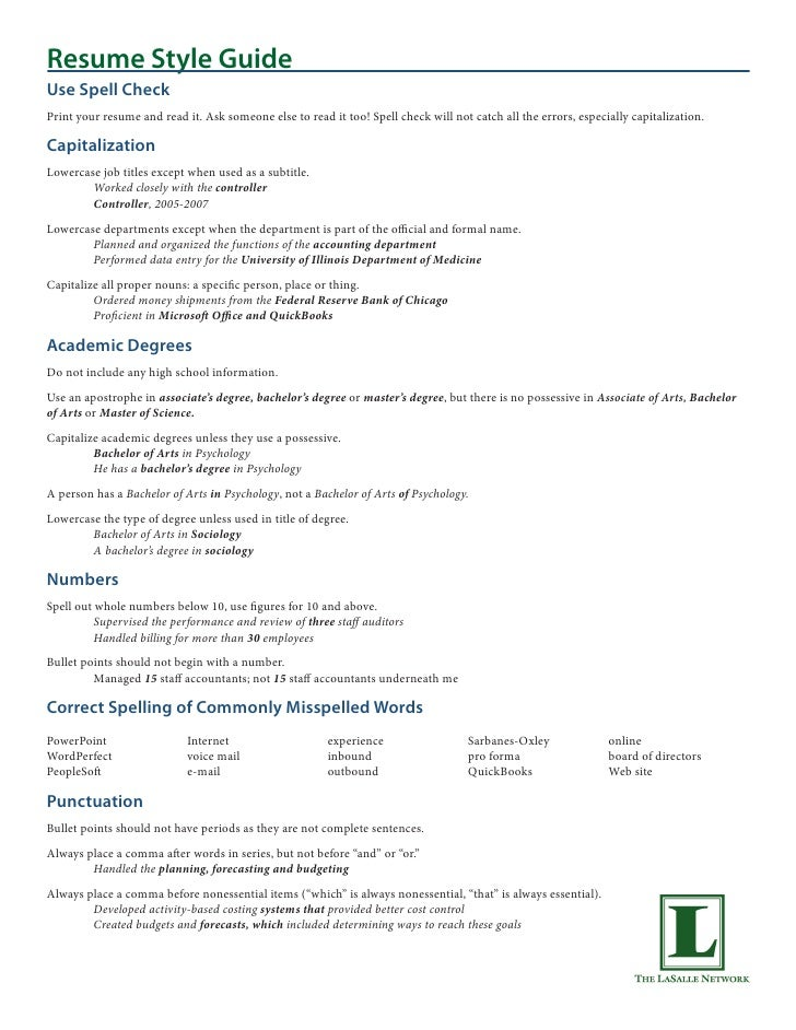 Resume Style GuideUse Spell CheckPrint Your Resume And Read It.  Associates Degree Resume