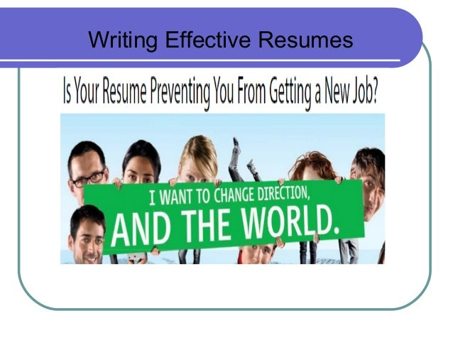 Writing Effective Resumes; 6.  Resume Writing Classes