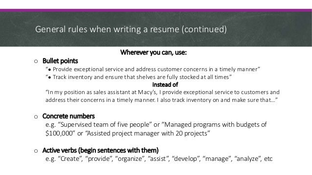... 12. General Rules When Writing A Resume ...