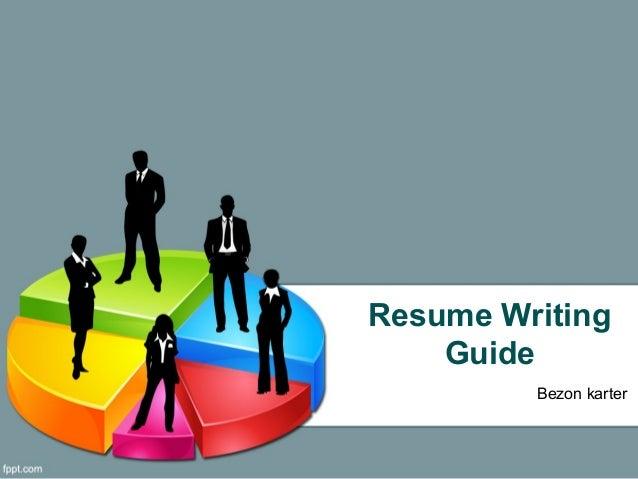 Resume Writing Guide Bezon karter