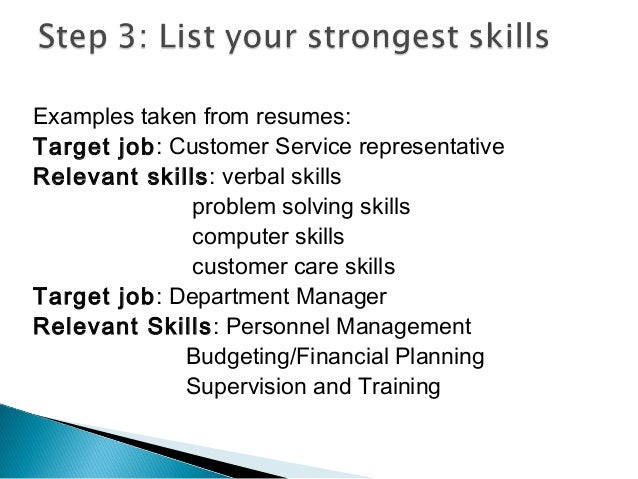 22. Examples Taken From Resumes: Target Job: Customer Service  Representative Relevant Skills ...  Relevant Skills Resume