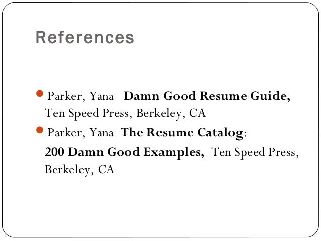 ReferencesParker ...  How To Write References In A Resume