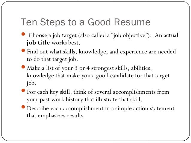 4. Ten Steps To A Good Resume ...  What Is A Good Resume Title