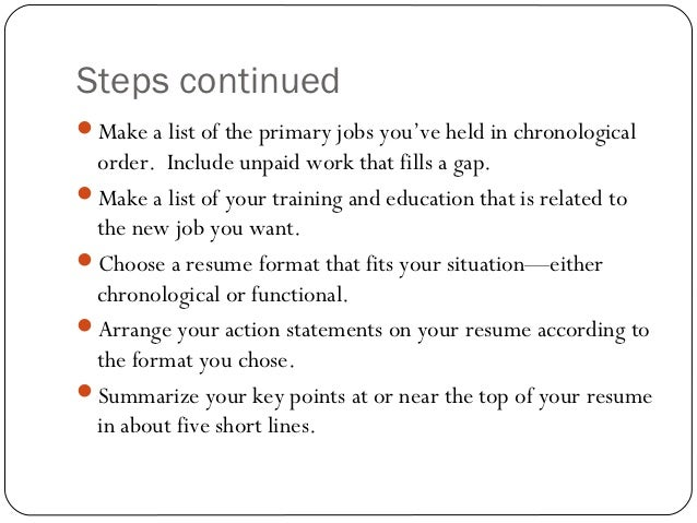 Steps ...  Steps To Writing A Resume