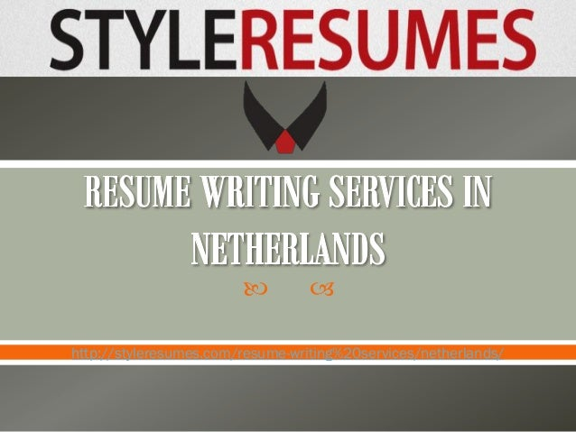     http://styleresumes.com/resume-writing%20services/netherlands/