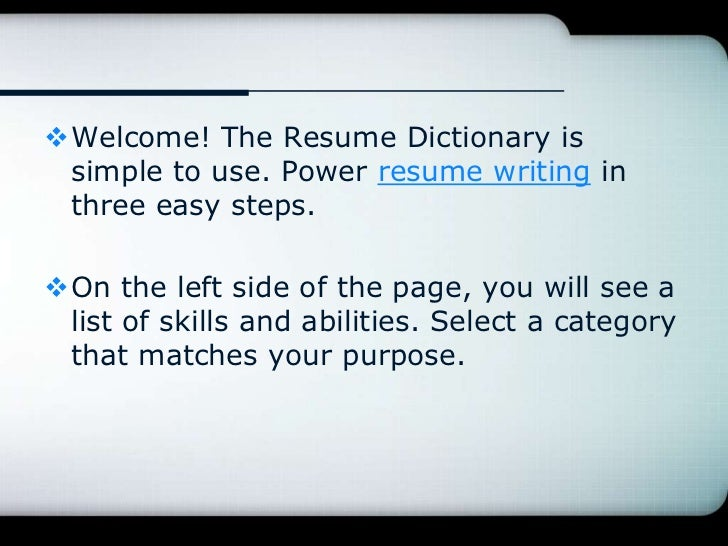 resume writing withthe free onlineresume dictionary thesmart way to writeyour resume 2