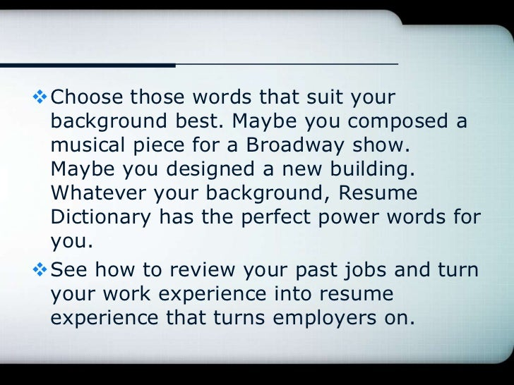 resume writing with the free online resume dictionary the