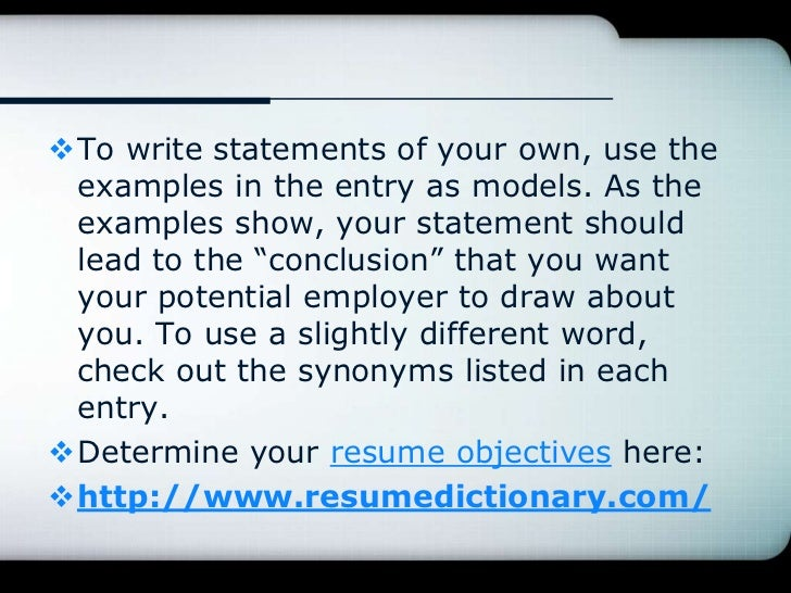 resume writing with the free online resume dictionary the smart way t