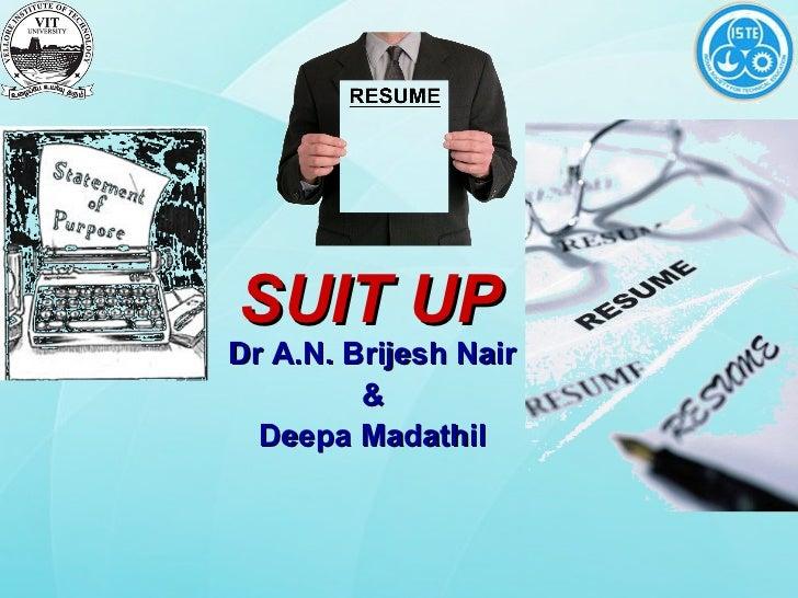 SUIT UPDr A.N. Brijesh Nair         &  Deepa Madathil