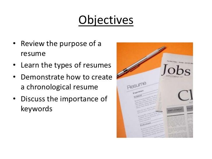 3. Objectivesu2022 Review The Purpose Of A Resumeu2022 ...