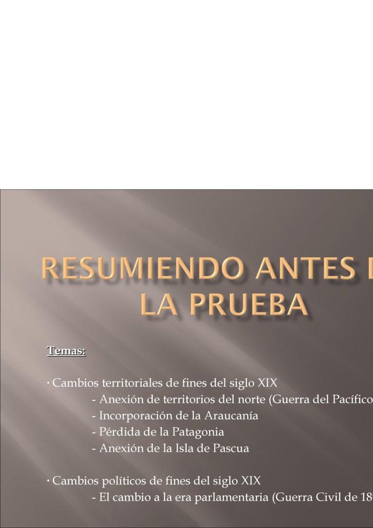 <ul><li>Temas: </li></ul><ul><li>Cambios territoriales de fines del siglo XIX </li></ul><ul><li>- Anexión de territorios d...