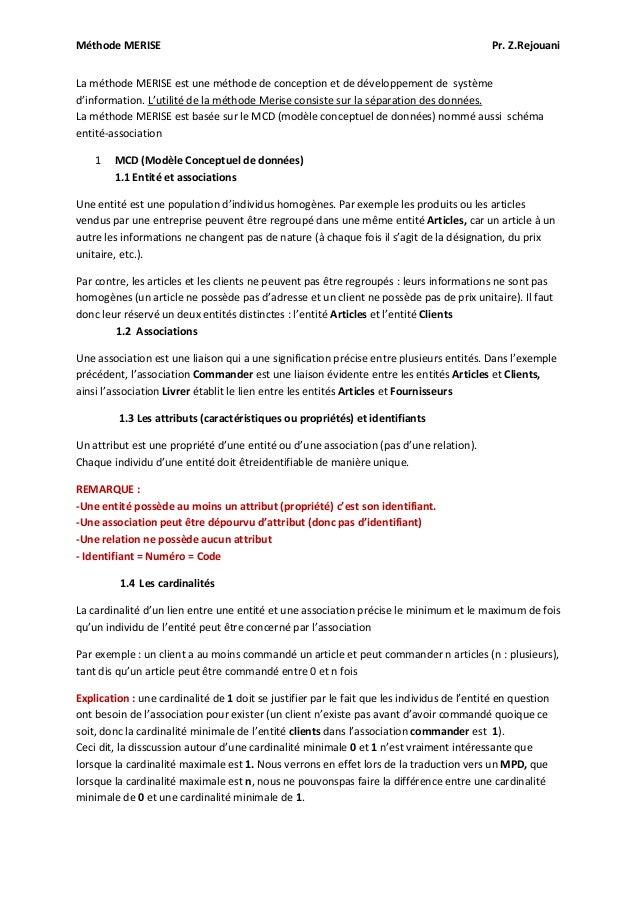 Méthode MERISE Pr. Z.Rejouani La méthode MERISE est une méthode de conception et de développement de système d'information...
