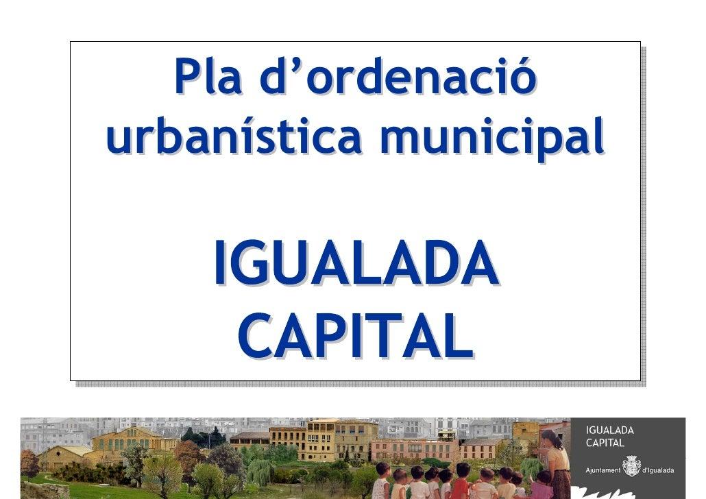 Pla d'ordenació    Pla d'ordenació urbanística municipal urbanística municipal