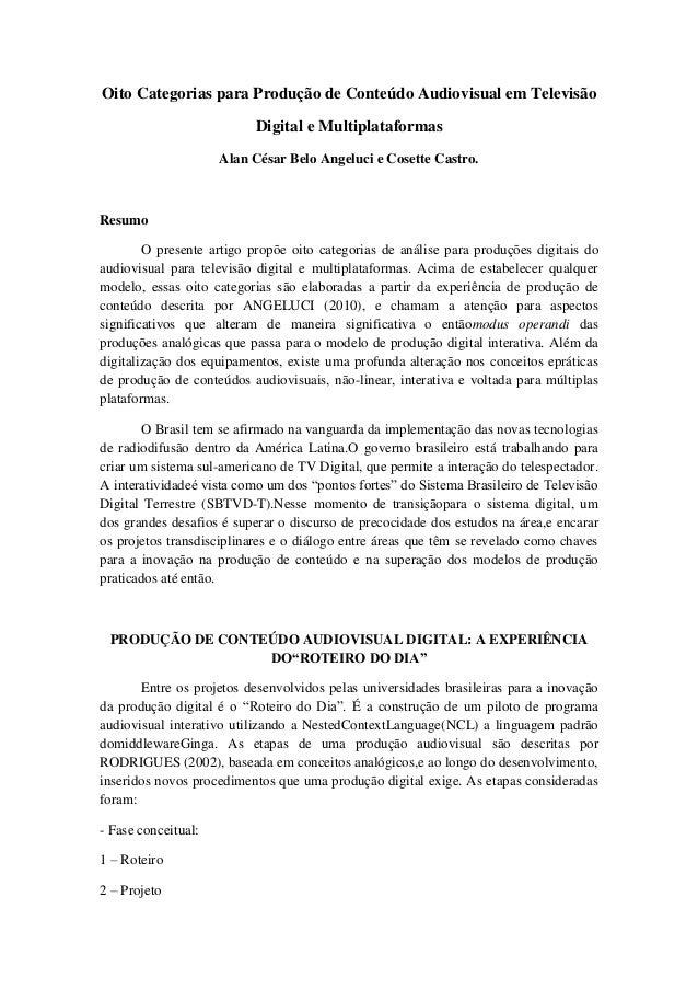 Oito Categorias para Produção de Conteúdo Audiovisual em Televisão Digital e Multiplataformas Alan César Belo Angeluci e C...