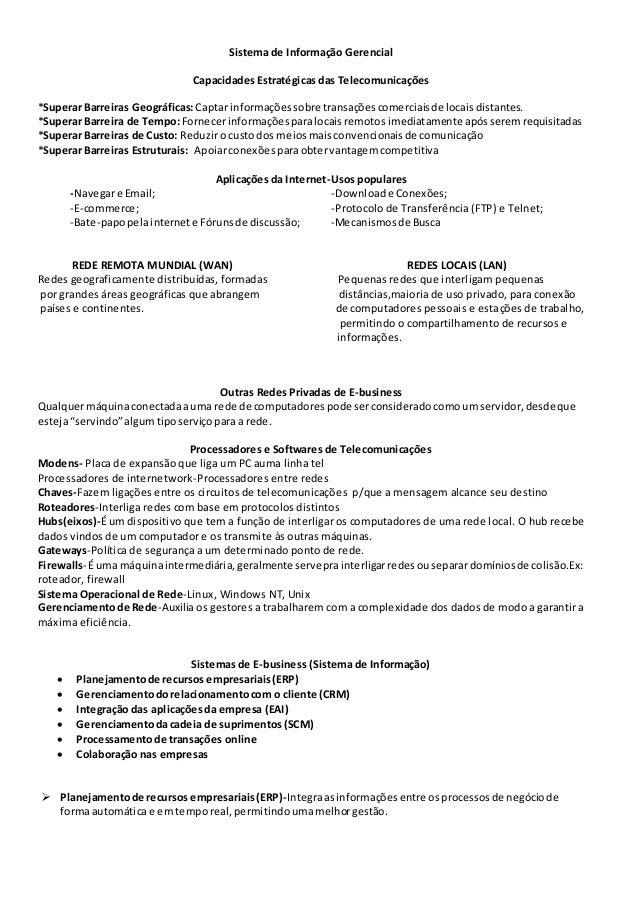 Sistema de Informação Gerencial Capacidades Estratégicas das Telecomunicações *Superar Barreiras Geográficas:Captar inform...
