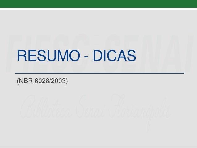 RESUMO - DICAS (NBR 6028/2003)