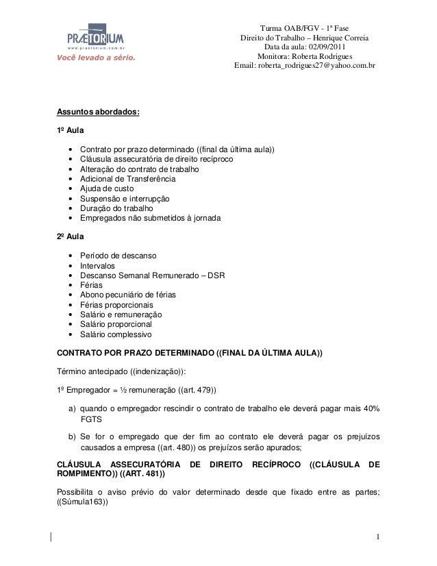 Turma OAB/FGV - 1ª Fase Direito do Trabalho – Henrique Correia Data da aula: 02/09/2011 Monitora: Roberta Rodrigues Email:...